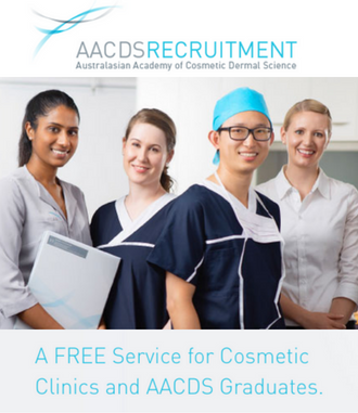 AACDS RECRUITMENT A FREE Service for Cosmetic Clinics and AACDS Graduates